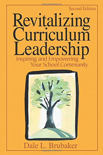 9780761939948: Revitalizing Curriculum Leadership: Inspiring and Empowering Your School Community
