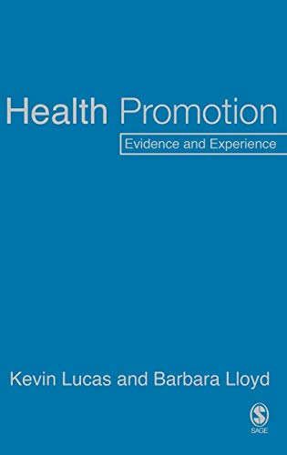 9780761940050: Health Promotion: Evidence and Experience