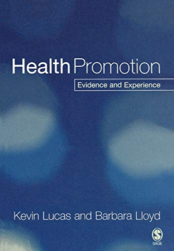 9780761940067: Health Promotion: Evidence and Experience