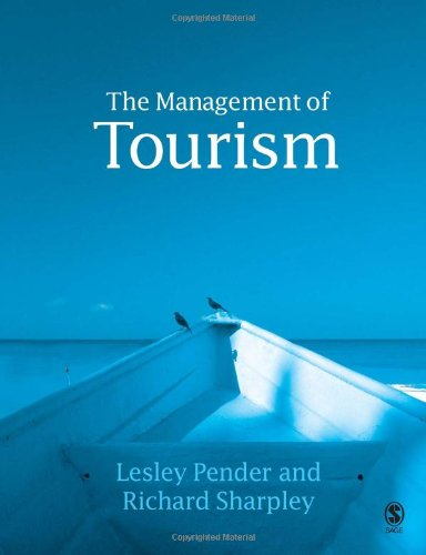 9780761940210: The Management of Tourism