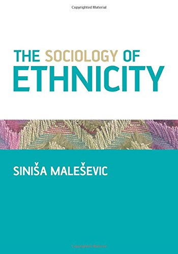 9780761940418: The Sociology of Ethnicity