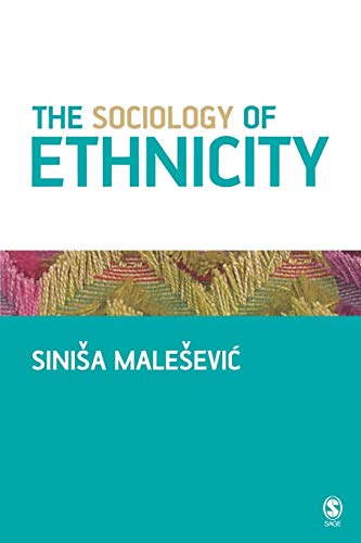 9780761940425: The Sociology of Ethnicity