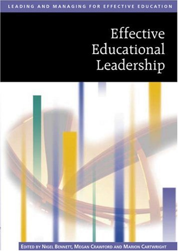 9780761940555: Effective Educational Leadership (Published in association with The Open University)