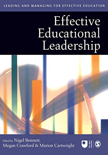 9780761940562: Effective Educational Leadership (Published in association with The Open University)