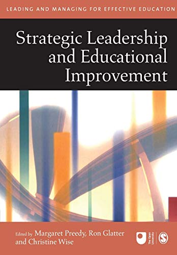 9780761940586: Strategic Leadership and Educational Improvement (Published in association with The Open University)