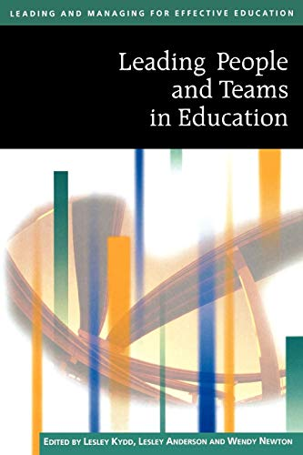 9780761940609: Leading People And Teams in Education (Published in association with The Open University)