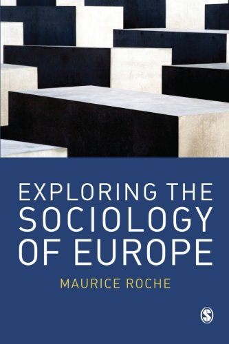 9780761940722: Exploring the Sociology of Europe: An Analysis of the European Social Complex