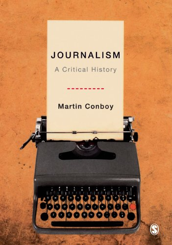 9780761941002: Journalism: A Critical History