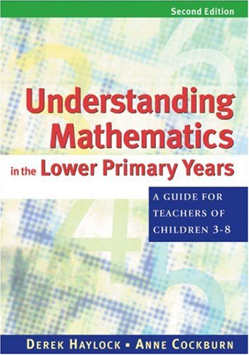 9780761941033: Understanding Mathematics in the Lower Primary Years: A Guide for Teachers of Children 3 - 8