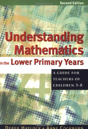 9780761941040: Understanding Mathematics in the Lower Primary Years: A Guide for Teachers of Children 3 - 8