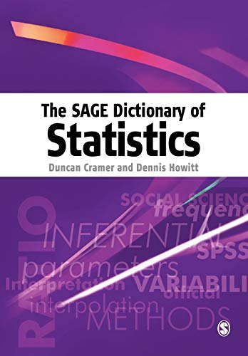 9780761941385: The SAGE Dictionary of Statistics: A Practical Resource for Students in the Social Sciences