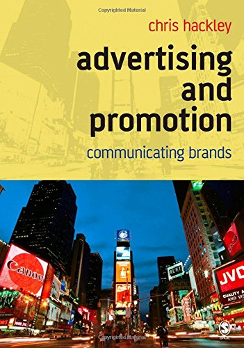 9780761941545: Advertising and Promotion: Communicating Brands