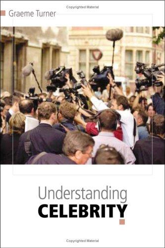 9780761941675: Understanding Celebrity