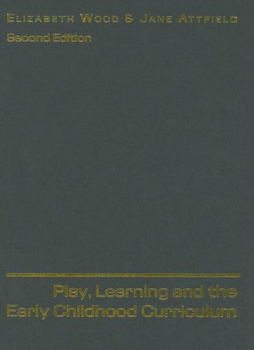 9780761941736: Play, Learning and the Early Childhood Curriculum