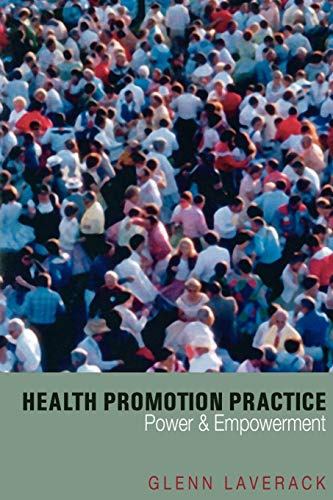 9780761941804: Health Promotion Practice: Power and Empowerment