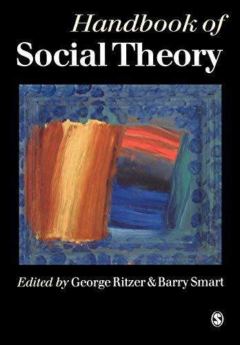 9780761941873: Handbook of Social Theory