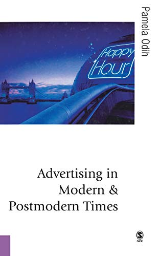 9780761941903: Advertising in Modern and Postmodern Times (Published in association with Theory, Culture & Society)