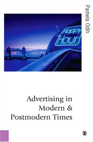 9780761941910: Advertising in Modern and Postmodern Times (Published in association with Theory, Culture & Society)