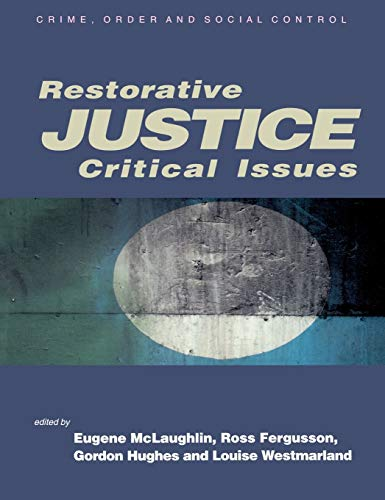 9780761942085: Restorative Justice: Critical Issues (Published in association with The Open University)