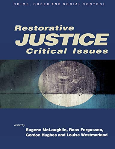 9780761942092: Restorative Justice: Critical Issues (Published in association with The Open University)