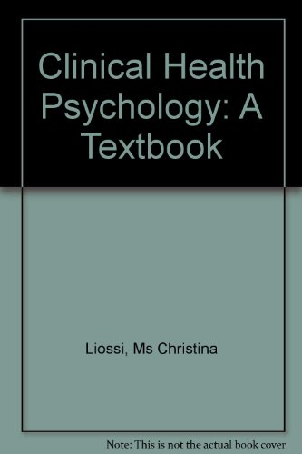 9780761942115: Clinical Health Psychology: A Textbook