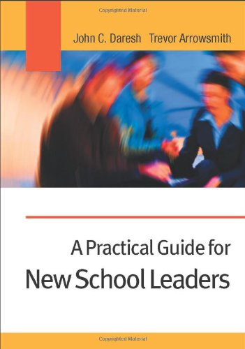 9780761942436: A Practical Guide for New School Leaders