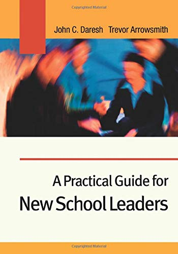 9780761942443: A Practical Guide for New School Leaders
