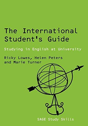 9780761942535: The International Student's Guide: Studying in English at University (SAGE Study Skills Series)