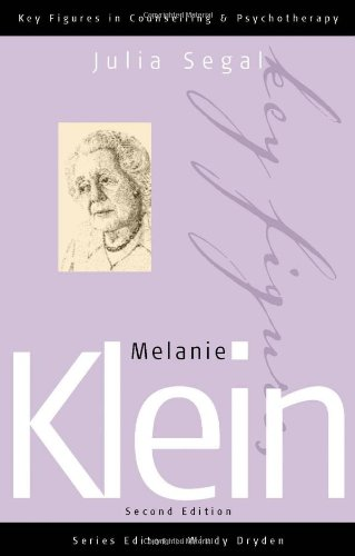 9780761943006: Melanie Klein (Key Figures in Counselling and Psychotherapy series)