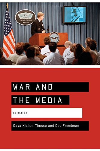 9780761943129: War and the Media: Reporting Conflict 24/7