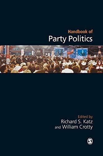9780761943143: Handbook of Party Politics