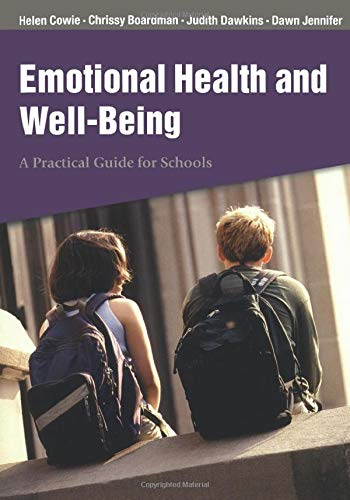 9780761943556: Emotional Health and Well-Being: A Practical Guide for Schools
