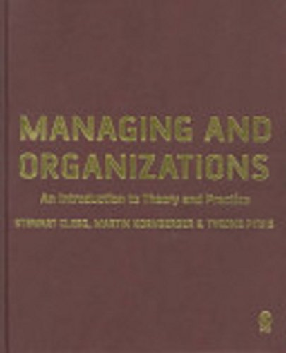 9780761943884: Managing and Organizations: An Introduction to Theory and Practice
