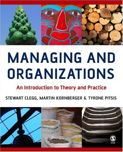 9780761943891: Managing and Organizations: An Introduction to Theory and Practice