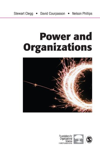 9780761943921: Power and Organizations (Foundations for Organizational Science series)