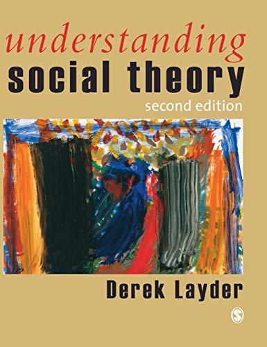 9780761944492: Understanding Social Theory