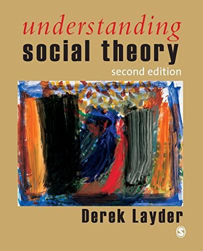 9780761944508: Understanding Social Theory