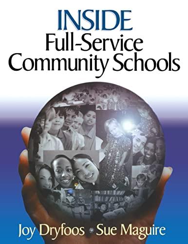 9780761945116: Inside Full-Service Community Schools