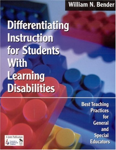 9780761945178: Differentiating Instruction for Students With Learning Disabilities: Best Teaching Practices for General and Special Educators