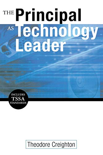 9780761945420: The Principal as Technology Leader