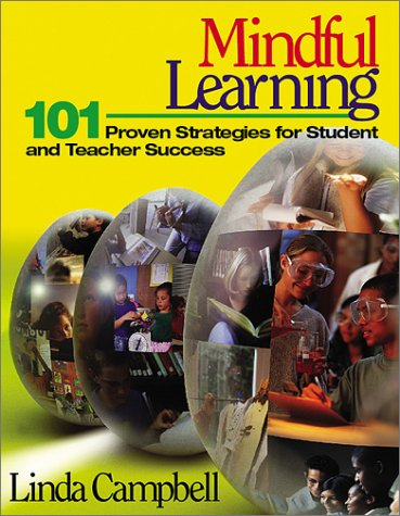 9780761945710: Mindful Learning: 101 Proven Strategies for Student and Teacher Success