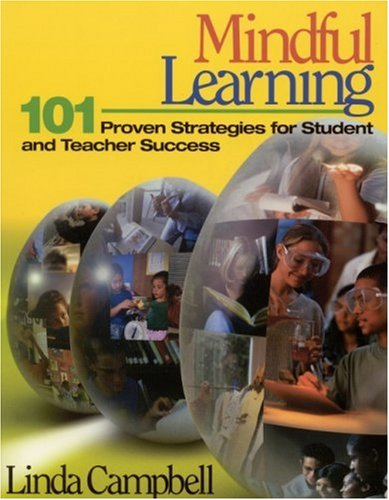 9780761945727: Mindful Learning: 101 Proven Strategies for Student and Teacher Success