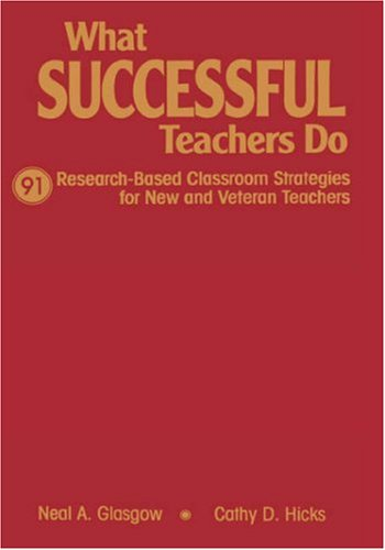 9780761945734: What Successful Teachers Do: 91 Research-Based Classroom Strategies for New and Veteran Teachers