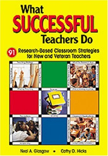 9780761945741: What Successful Teachers Do: 91 Research-Based Classroom Strategies for New and Veteran Teachers
