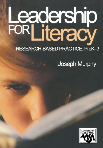 9780761945802: Leadership for Literacy: Research-Based Practice, PreK-3 (Leadership for Learning Series)