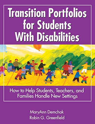 9780761945840: Transition Portfolios for Students With Disabilities: How to Help Students, Teachers, and Families Handle New Settings