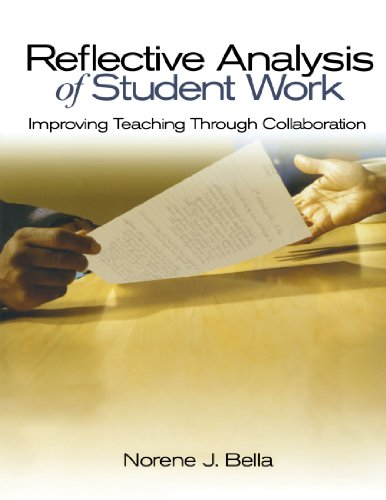 9780761945987: Reflective Analysis of Student Work: Improving Teaching Through Collaboration