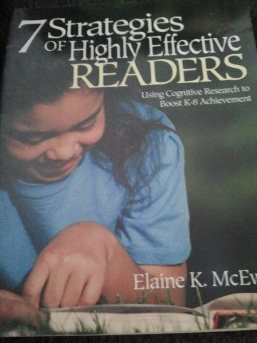 9780761946205: Seven Strategies of Highly Effective Readers: Using Cognitive Research to Boost K-8 Achievement