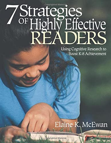 9780761946212: Seven Strategies of Highly Effective Readers: Using Cognitive Research to Boost K-8 Achievement