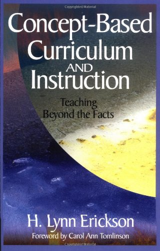 9780761946403: Concept-Based Curriculum and Instruction: Teaching Beyond the Facts (Concept-Based Curriculum and Instruction Series)